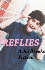 Fireflies. (A Jai Brooks Fan Fiction) by The5aussieboys