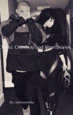 Dricki: Oneshots and Short Stories by weloveonika