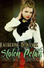 Stolen Petals by KMcIntyreMT