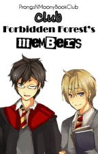 Club Forbidden Forest's Members [Prongs and Moony's book club] by ProngsNMoonyBookClub