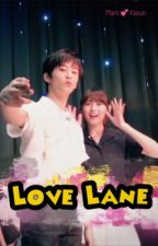 Love Lane [Mark-Koeun] | HIATUS by naegayoo