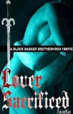 Black Dagger Brotherhood Fanfic * B - Lover Sacrificed by SjoukjeKamstra