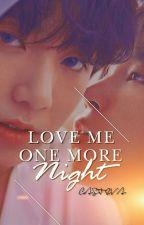 «PAUSADA» Love Me One More Night [Adap.] [JiKook] by casteva