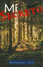 •Mi Secreto [#1MS]  by _ImMelina_