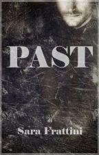 Past by sarastar79