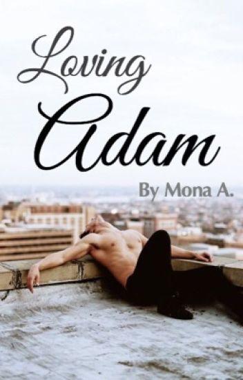 Loving Adam (Sequel to Finding Adam)