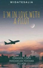 I'm In Love With A Pilot by widatesalia_x