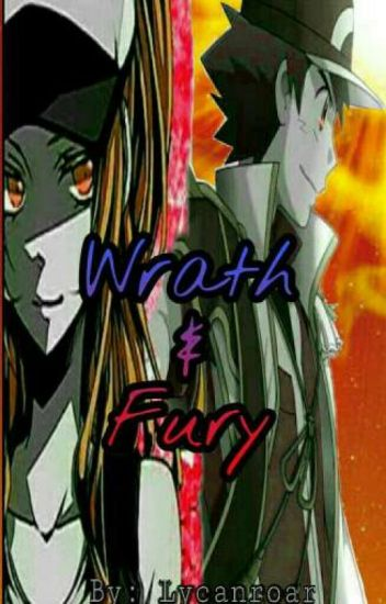 Wrath & Fury: an Ash Betrayal Story