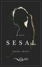 Sesal  by Taylor_Christ