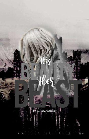His Beauty, Her Beast ~ Disney Descendants [DISCONTINUED]