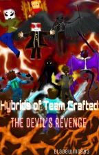 Hybrids of Team Crafted: The Devil's Revenge by Bladewing683