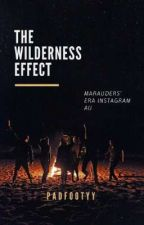 The Wilderness Effect | Marauders' Era Instagram AU by Padfootyy