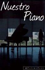 Nuestro Piano (Louis y Tu) One-Shot #Wattys2016 by EstimaAnna