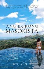 Ang Ex Kong Masokista (GxG) by kimkimcy26