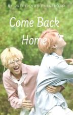 ¡Come Back Home! (KookV) by UnTejuinoBienSabroso