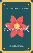 Embark [Poems] by karinberry