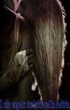 Il mio angelo scolpito nella nebbia. (Sequel) by Poeta-Maledetto