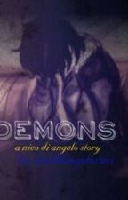 DEMONS [A Nico Di Angelo Fanfic] by tumblingstorms