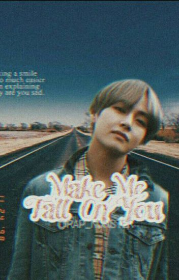 Make Me Fall On You// KIM TAEHYUNG // (COMPLETED)