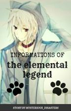 Informations Of The Elemental Legend by Mysterious_Disasters