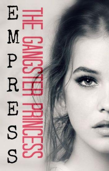 Empress: The Gangster Princess