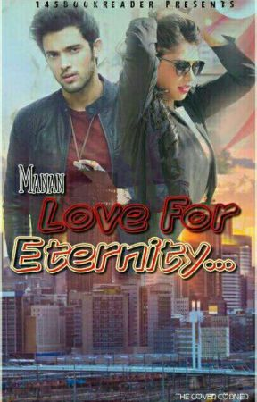 Manan : Love for Eternity  by 145bookreader