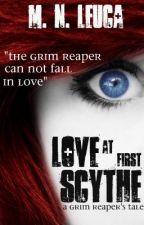 Love at First Scythe by MNLeuca
