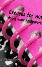 101 excuses for not doing homework