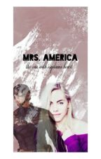 Mrs. America {A Captain America Fanfiction} by uhvengers