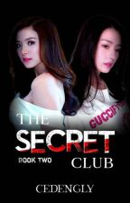 The Secret Club (Book 2) by cedengly