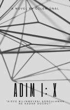 ADIM I - X by ozlemunal98