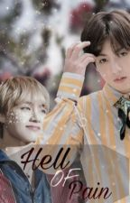 Hell of Pain|vkook by YbxxbY