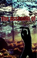 The Assassin of Camp HalfBlood by AmAwNsTeR