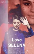 Love , selena  || حب ،سيلينا  by littlemimi7