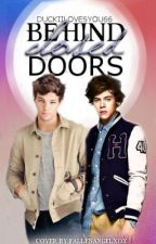 Behind Closed Doors (Larry Stylinson) by duckiilovesyou66