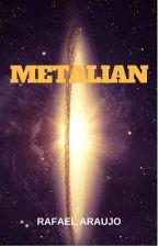 Metalian by RafaelArajo885