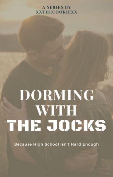 Dorming With The Jocks (Editing)