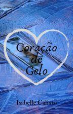 Coração De Gelo by 115Bellevxvx