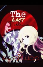The Last Toshima (Naruto Fanfiction) by LoverGirlUchiha