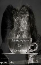 Larry Stylinson In Wonderland.. ღ L.S by Cupcake_Latw