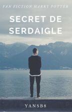 Secret de Serdaigle [PAUSE] by YanSb8