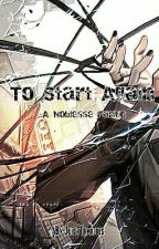 To Start Again A Noblesse Fanfic Book 3 [[Discontinued]] by JuicyTomatoes