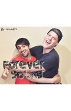 Forever Young ~ Scomiche Fanfic (Scott Hoying and Mitch Grassi) EDITING by Hey-It-Kat