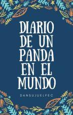Diario de un Panda en el Mundo by Dansujuelfec