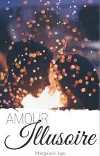 Amour Illusoire by Mxrgxane_bgs