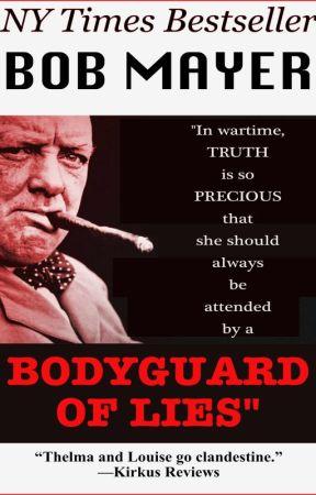 Bodyguard of Lies by BobMayer