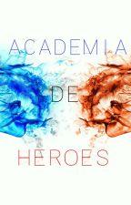 Academia de Héroes by Lg24ks