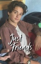 just friends || bradley simpson by beyonzayn