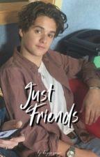 just friends || bradley simpson by beyonzayn