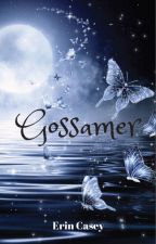 Gossamer by erincasey09